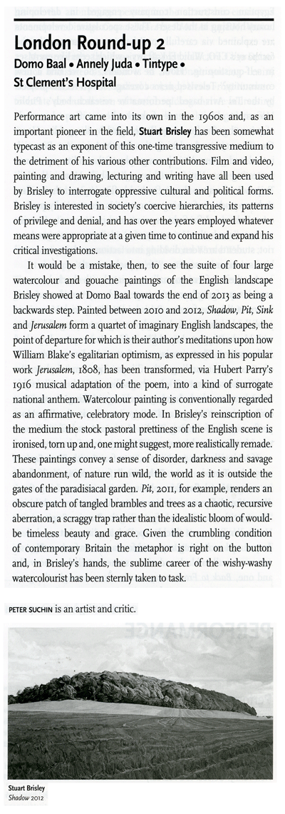 STUART BRISLEY, Exhibition review by Peter Suchin, Art Monthly, February 2014